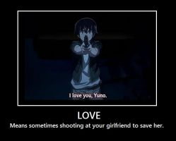 The Future Diary Demotivational Poster Love by kharec84