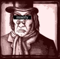 Miserly. by Finnish-Penguin