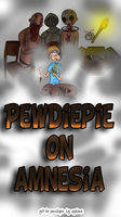 pewdiepie on amnesia .:colorate:. by agelana