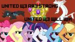 United we are strong, united we will win!! by RageRex