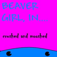 beaver girl in crushed and moo by little-red-page