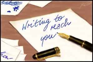 Writing To Reach You by janey-in-a-bottle