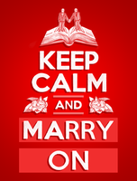 Keep Calm: Marry On by hobogonemad