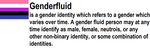 Genderfluid by n0-username
