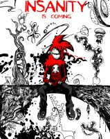 INSANITY IS COMING by skull-boy666