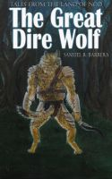 The Great Dire Wolf - Free eBook by thejoannamendez