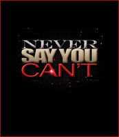 Never Say U Can't by inmany