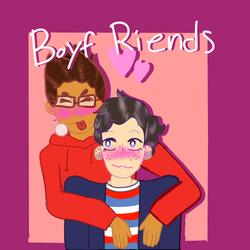 Boyf Riends | Be More Chill by LiteralSarcasm
