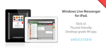 Windows Live Messenger for iPad - Concept by ghost301