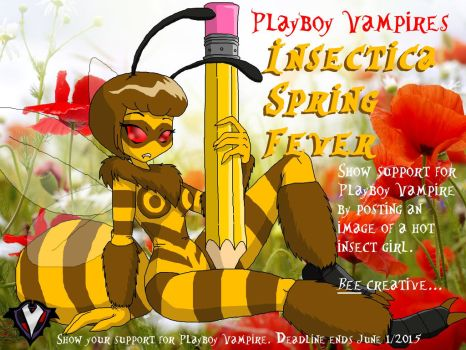 Playboy Vampire's Insectica Spring Fever! by PlayboyVampire