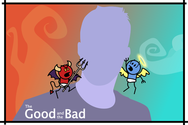 The Good and the Bad by PsiMonkey