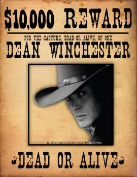Dean Winchester Wanted Poster by KriticKilled