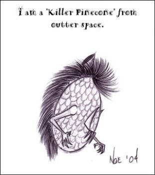 Tales of the Killer Pine Cones by micropixel