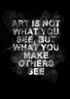Art Is Not What You See by DEsign191