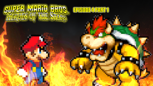 SMB Heroes of the Stars Episode 4 Part 1 by AsylusGoji91