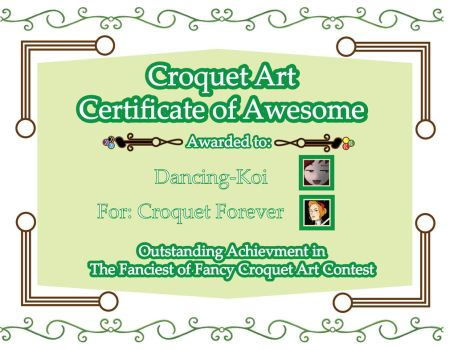 Croquet Certificate of Awesome: Croquet Forever by The-Author-M