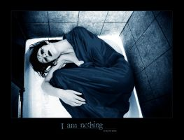 I am NOTHING by mskate