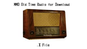 MMD - Old Time Radio from One Late Night by xXFrenchToastXx
