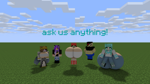 Ask Us anything! by vorelover140