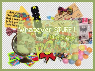 Whatever Stuff Png by sellyourhate