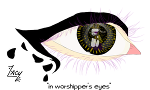 in worshipper's eyes by lacy-jae