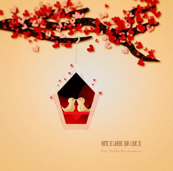 Home Is Where Our Love Is by TheGalleryOfEve