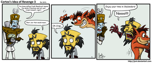 Cortex's Idea of Revenge 3 by JenL