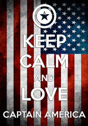 Keep Calm And Love Captain America Poster by FearOfTheBlackWolf