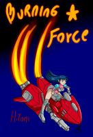 Burning Force by SailorBomber