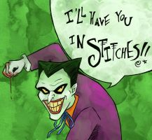 I'll have you in stitches!! (Joker) by SmudgeThistle