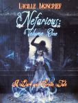Cover Nefarious: VOL I by Lucille Moncrief by StarsColdNight