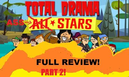Total Drama All Stars Full Review! (Part 2) by MikeTheKoopaWarrior
