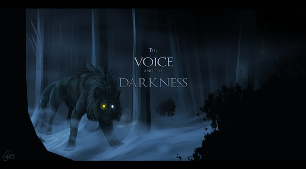 The Voice and the Darkness by InstantCoyote