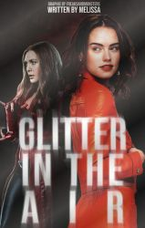 Glitter in the Air (Wattpad Cover) by freaksandmonsters