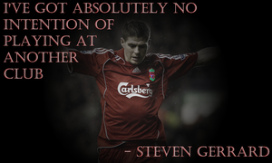 Gerrard's Intentions by LiverpoolFC8