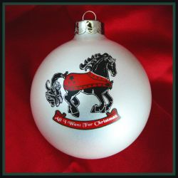 Horse Ornament All I Want for Christmas by DragonsFlyDesigns