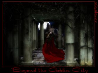 Beyond the Goblin City by seiyalover