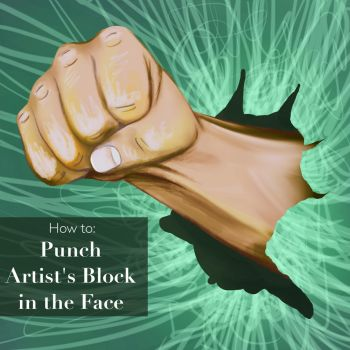 How to Punch Artists Block in the Face - Blog Post by LenaPen