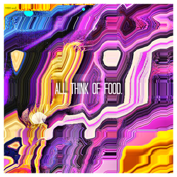 all think of food. (Abstract series 3 of 4) (2018) by MBSapp56