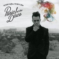 Panic! At The Disco - Too Weird To Live (...) by sweetdisastermusic