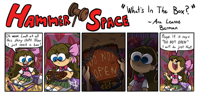 Hammer Space: What's in the Box? by ABwingz