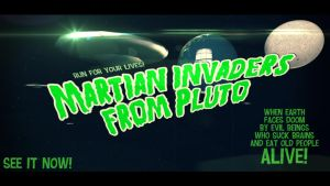 Martian Invaders from Pluto by jodroboxes