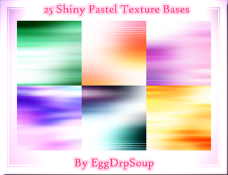 25 Shiny Pastel Texture Bases by EggDrpSoup