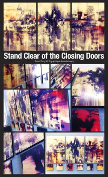 Stand Clear of the Closing Doors (full) by graphiqual