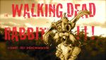 The WALKING DEAD RABBIT !!! by krukof2