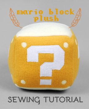 Sewing Tutorial: The Mario Block Plush by SewDesuNe