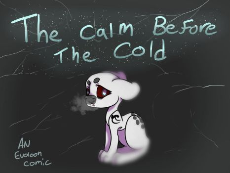 Calm before the Cold (cover) by whiteclaw001