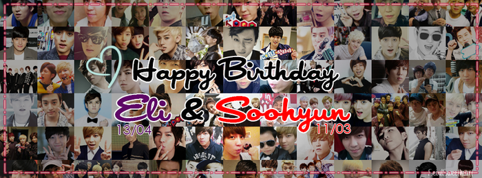 Happy Birthday Soohyun and Eli!!! by SeoulSweetheart