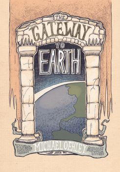 The Gateway to Earth - Cover Design by quidwitch