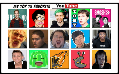 My Top 15 Favorite Youtube by xxphilipshow547xx